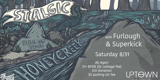 Stalgic//Honey Creek//Furlough//Superkick @ UpTown Cafe & Gallery