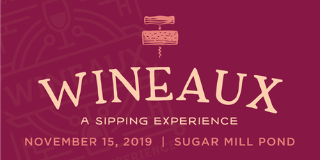 Wineaux 2019: A Sipping Experience  tickets