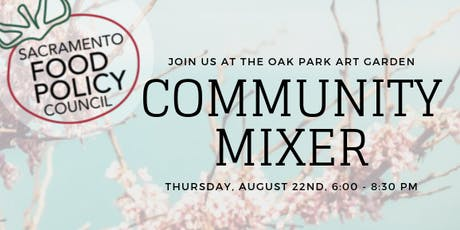 Sac Food Policy Council Community Mixer tickets