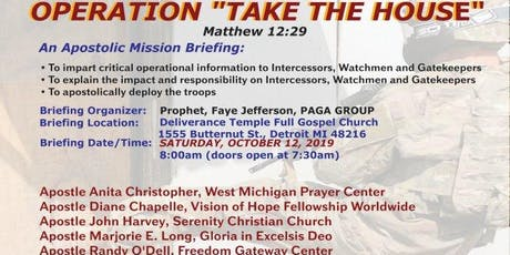 """OPERATION """"TAKE THE HOUSE"""" Matthew 12:29 tickets"""