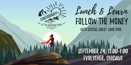 FinFoundHer Lunch & Learn: Follow the Money tickets