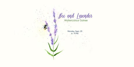 Bee and Lavender - Watercolour Soiree tickets