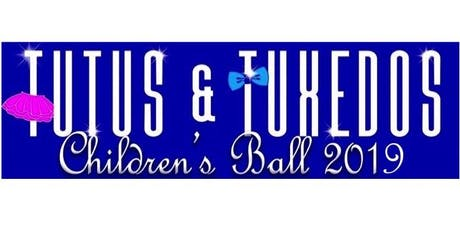 Children's Ball 2019 ~ Tutus and Tuxedos ~ I Am Royalty  tickets