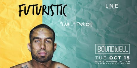 "Futuristic - ""I Am…"" Tour 2019 tickets"
