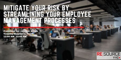 Mitigate your risk by streamlining your Employee Management processes tickets