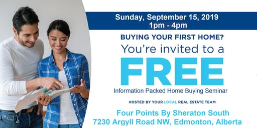 Edmonton First Time Home Buyer Information Seminar