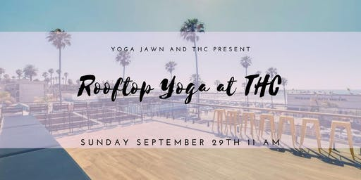Rooftop Yoga at THC