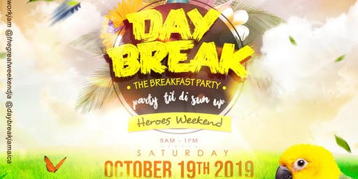 DAYBREAK BREAKFAST PARTY -The Great Weekend