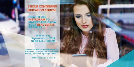 How to Use Instagram to Market & Grow Your Real Estate Business - 3 Hour CE tickets