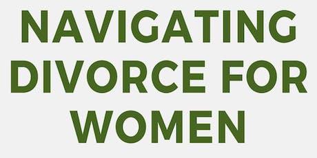 Navigating Divorce for Women tickets
