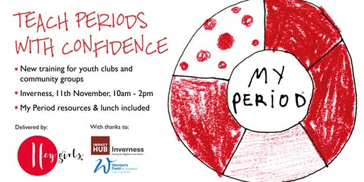 Hey Girls: Teach Periods with Confidence - Inverness
