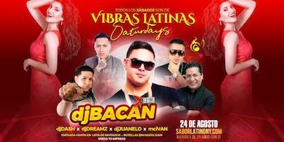 DJ Bacan Bacan de la X 96.3 en Vibras Latinas Saturday's