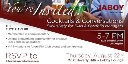 Cocktails & Conversations - Exclusively for RIA's & Portfolio Mangers