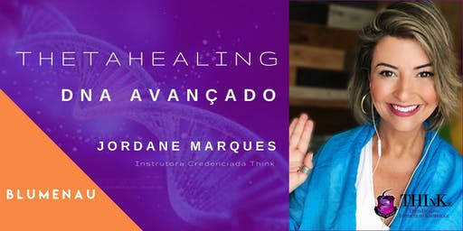 Curso Thetahealing - DNA AVANCADO - BLUMENAU - dezembro