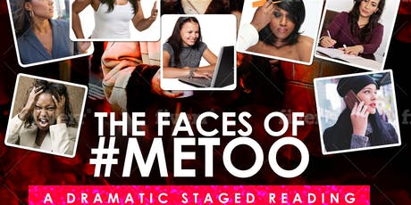 The Faces of #METOO A dramatic staged reading tickets