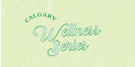 ACE Wellness Series - Calgary tickets
