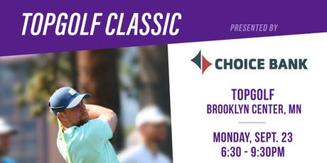 Thielen Foundation Topgolf Classic Presented by Choice Bank tickets