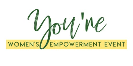 YOU'RE Women's Empowerment Event tickets