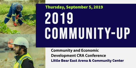 Community-Up's:  Community and Economic Development CRA Conference tickets