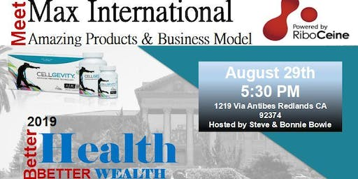 Meet Max International - Products & Business Model - Redlands CA