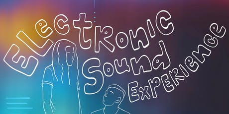 Electronic Sound Experience  tickets