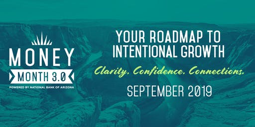 Money Month 3.0--Your Roadmap to Intentional Growth