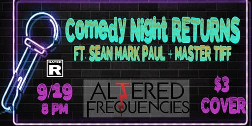 Comedy Night at Altered Frequencies