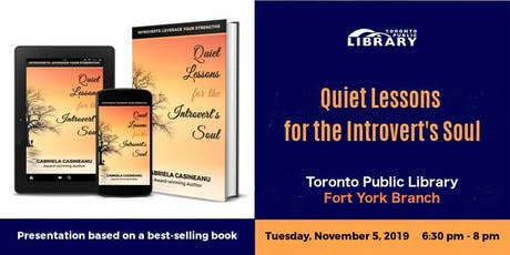 Author Talk: Quiet Lessons for the Introvert's Soul (Fort York Library) tickets