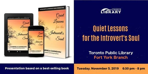 Author Talk: Quiet Lessons for the Introvert's Soul (Fort York Library)