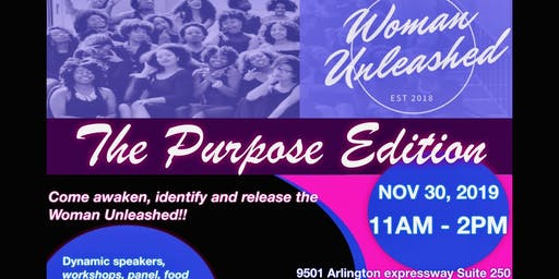 Woman Unleashed- The Purpose Edition