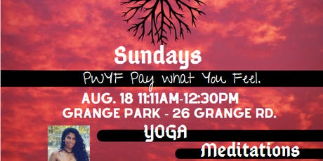 Pay What You Feel / PWYF / Sundays  Yoga Meditations/ Toronto's Grange Park tickets