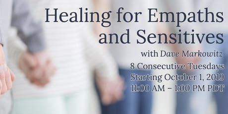 Healing for Empaths & Highly Sensitive Persons 8-week Course  tickets