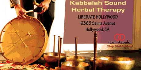 Sound Bath | Kabbalah Sound Herbal Therapy tickets