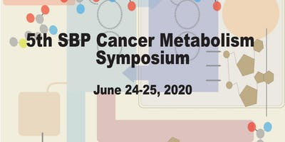 5th SBP Cancer Metabolism Symposium