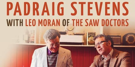 Padraig Stevens and Leo Moran of The Saw Doctors tickets