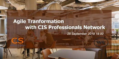 Agile Transformation with CIS Professionals Network tickets