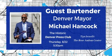 Guest Bartender: Mayor Michael Hancock tickets