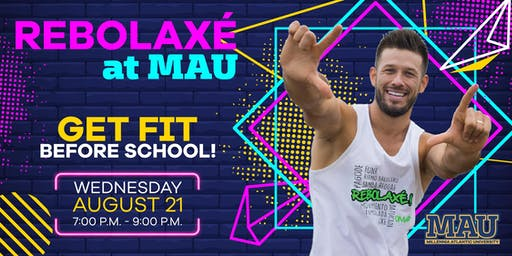 Rebolaxe's Get Fit Before School at MAU