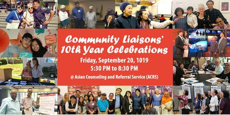 Community Liaisons' 10th Year Celebrations tickets