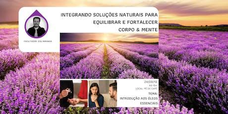 Café Essencial - Aprenda sobre os benefícios dos óleos essenciais CPTG tickets