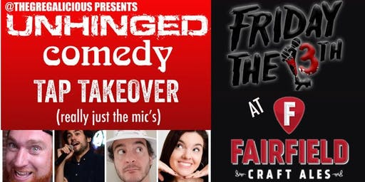 Unhinged Comedy at Fairfield Craft Ales