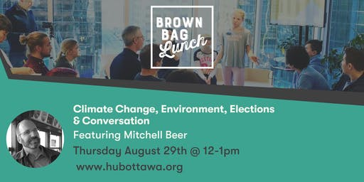 Brown Bag Lunch: Climate Change, Environment, Elections, and Conversation