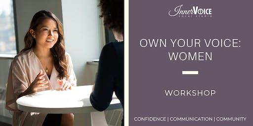 Own Your Voice: Women   1-Day Workshop