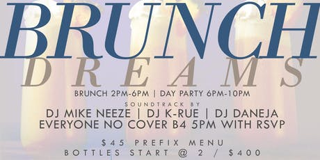 Brunch Dreams, 2hr Bottomless Brunch + Day Party + Hookah, Free w/ RSVP tickets