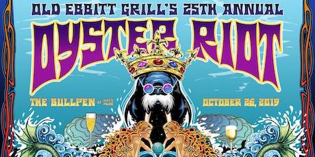 Oyster Riot XXV: Matinee tickets