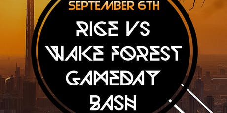 Rice Vs. Wake Forest Gameday Bash featuring Dj Hypnotize tickets