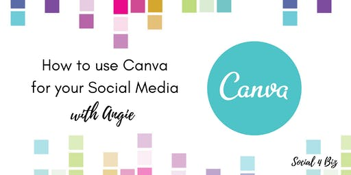 How to use Canva for your Social Media - 27 August 2019