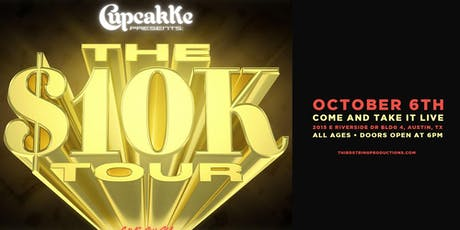 Cupcakke 10k Tour at Come and Take It Live atx tickets