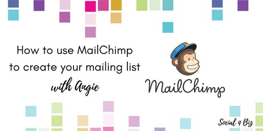 How to use MailChimp to create your mailing list - 27 August 2019