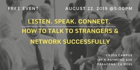 Listen.Speak.Connect: How to Talk to Strangers & Network Successfully tickets